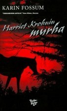 Harriet Krohnin murha Karin Fossum