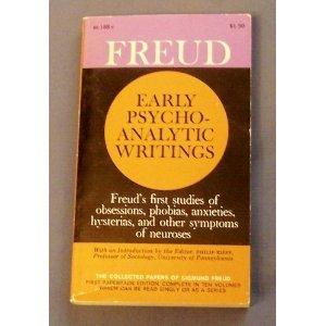 Early Psychoanalytic Writings Sigmund Freud