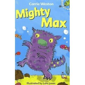 Mighty Max. Carrie Weston Carrie Weston