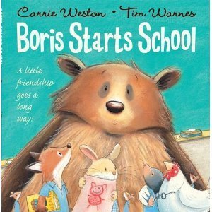 Boris Starts School.  by  Carrie Weston by Carrie Weston