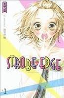 Strobe Edge, Tome 1 (Strobe Edge, #1)