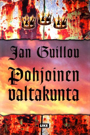 Pohjoinen valtakunta  (The Crusades Trilogy,  #3)  by  Jan Guillou