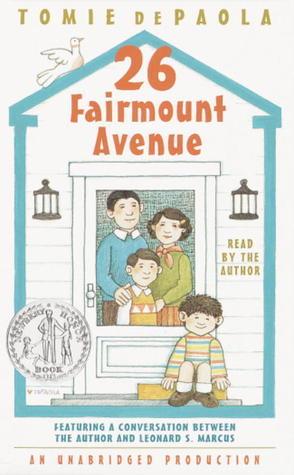 26 Fairmount Avenue #1: 26 Fairmount Avenue Tomie dePaola