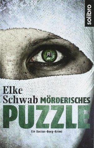 Mörderisches Puzzle  by  Elke Schwab