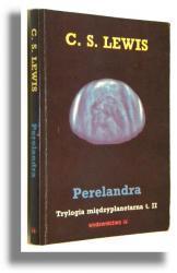 Perelandra (Trylogia międzyplanetarna, #2)  by  C.S. Lewis