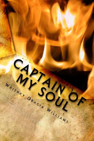 Captain of My Soul  by  Whitney Gracia Williams