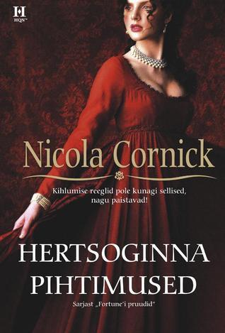 Hertsoginna pihtimused (Fortunei pruudid, #1)  by  Nicola Cornick