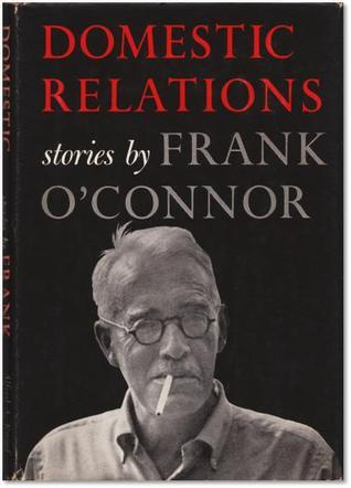Domestic Relations  by  Frank OConnor