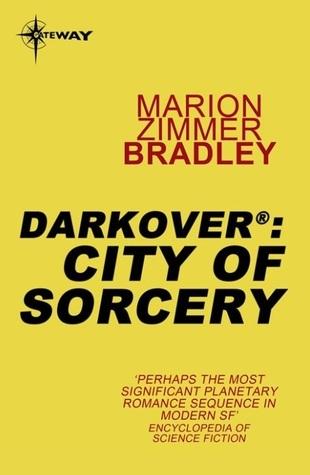 City of Sorcery  (Renunciates, #3)  by  Marion Zimmer Bradley