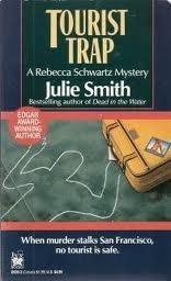 Tourist Trap (Rebecca Schwartz, #3)  by  Julie Smith
