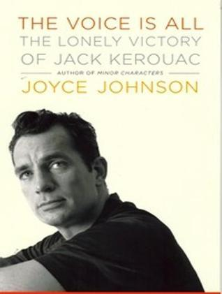 Minor Characters: A Young Womans Coming of Age in the Beat Generation  by  Joyce Johnson