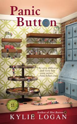 Panic Button (Button Box Mystery, #3) Kylie Logan