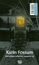 Marraskuun neljännen vastainen yö / Jonas Eckel  by  Karin Fossum