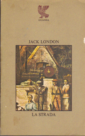 La strada  by  Jack London