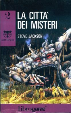 La città dei misteri (Sortilegio, #2)  by  Steve   Jackson