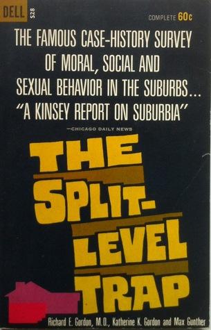 The Split-Level Trap Richard E. Gordon