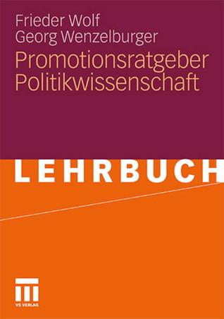 Promotionsratgeber Politikwissenschaft Frieder Wolf