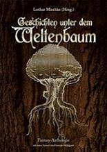 Geschichten unter dem Weltenbaum Christoph Hardebusch