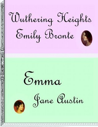 Wuthering Heights And Emma  by  C.M. Harbin