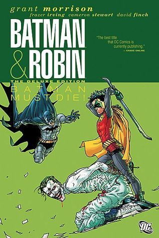 Batman and Robin - Batman Must Die!  by  Grant Morrison