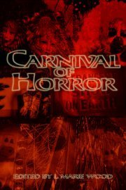 Carnival of Horror  by  L. Marie Wood