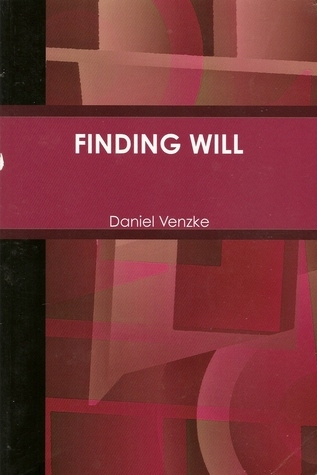 Finding Will (Finding, #2)  by  Daniel Venzke
