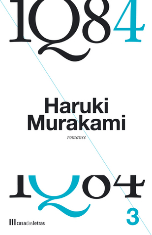 1Q84 - Livro 3  by  Haruki Murakami
