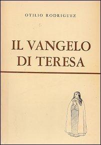 Il vangelo di Teresa  by  Otilio Rodriguez