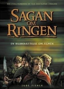 Sagan om ringen: En bildberättelse om filmen Jude Fisher