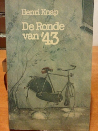 De Ronde van ´43 Henri Knap
