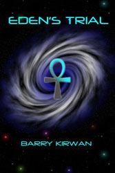Edens Trial (Eden Paradox, #2) Barry Kirwan