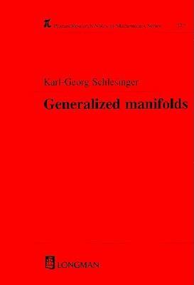 Generalized Manifolds Karl-Georg Schlesinger