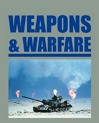 Weapons And Warfare  by  John     Powell