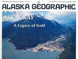Skagway: A Legacy of Gold  by  L.J. Campbell
