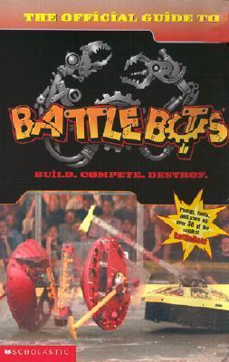 The Battlebots: Official Guide to Battlebots Dan Danko