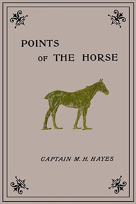 Points of the Horse M. Horace Hayes