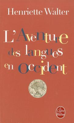 French Inside Out: The Worldwide Development of the French Language in the Past, the Present and the Future  by  Henriette Walter