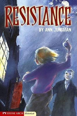 Resistance Ann Jungman
