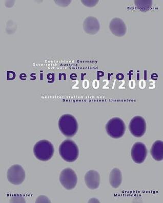 Designer Profile 2002/2003 Rolf Schmidt-Holtz