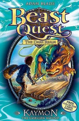 Kaymon The Gorgon Hound (Beast Quest, #16) Adam Blade