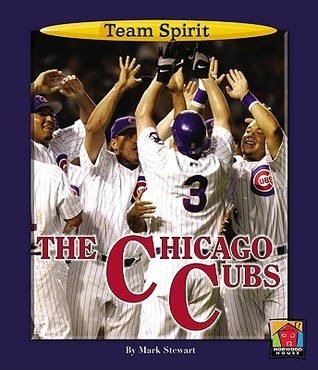 The Chicago Cubs  by  Mark Stewart