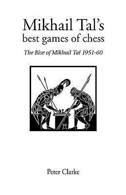 Tigran Petrosian, Master of Defence: Petrosians Best Games of Chess, 1946-63 P.H. Clarke