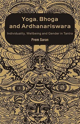 Tantra-Hedonism in Indian Culture  by  Prem Saran