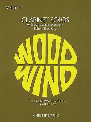 Clarinet Solos, Volume 1: With Piano Accompaniment Thea King