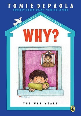 Why?: The War Years  by  Tomie dePaola