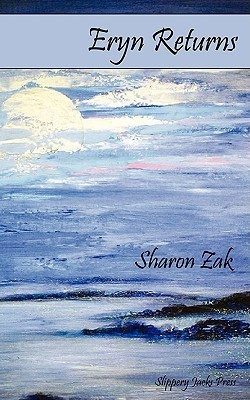 Eryn Returns  by  Sharon Zak