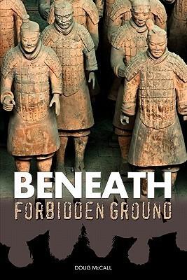 Beneath Forbidden Ground  by  Doug McCall