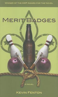 Merit Badges (Awp Award Series in the Novel)  by  Kevin Fenton