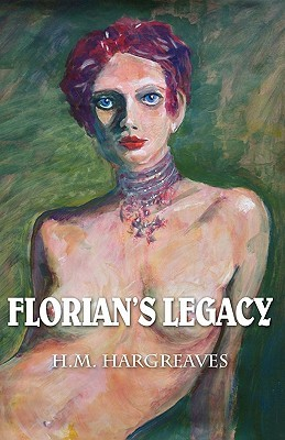 Florians Legacy H M Hargreaves