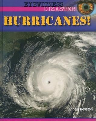 Hurricanes!  by  Angela Royston